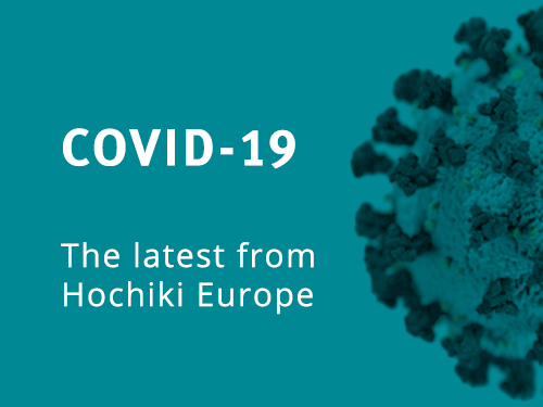 Hochiki Europe's Response to the COVID-19 Pandemic